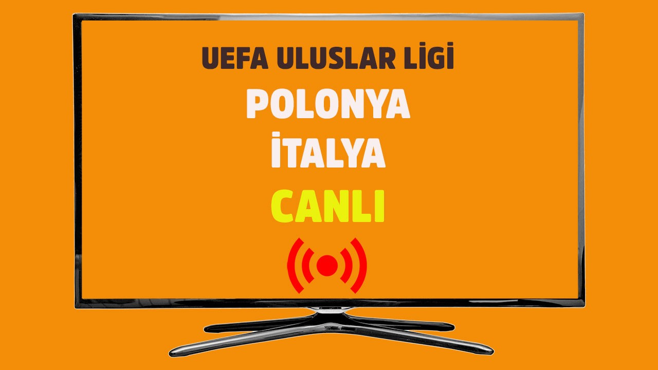 Polonya - İtalya CANLI