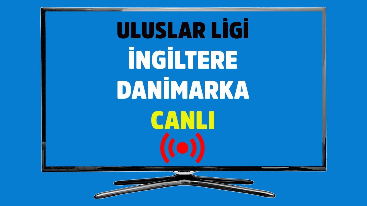 İngiltere - Danimarka CANLI