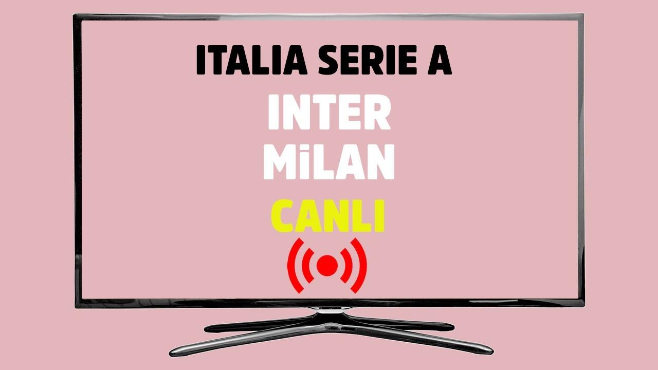 Inter - Milan CANLI İZLE