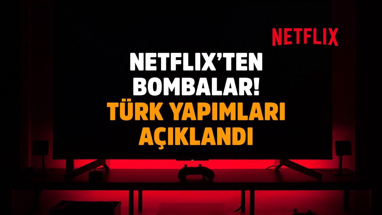 Netflix Türkiye projelerini açıkladı