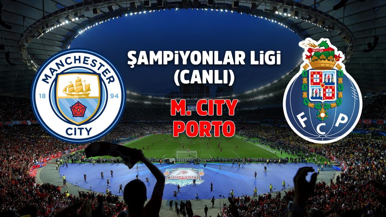 Manchester City - Porto Canlı
