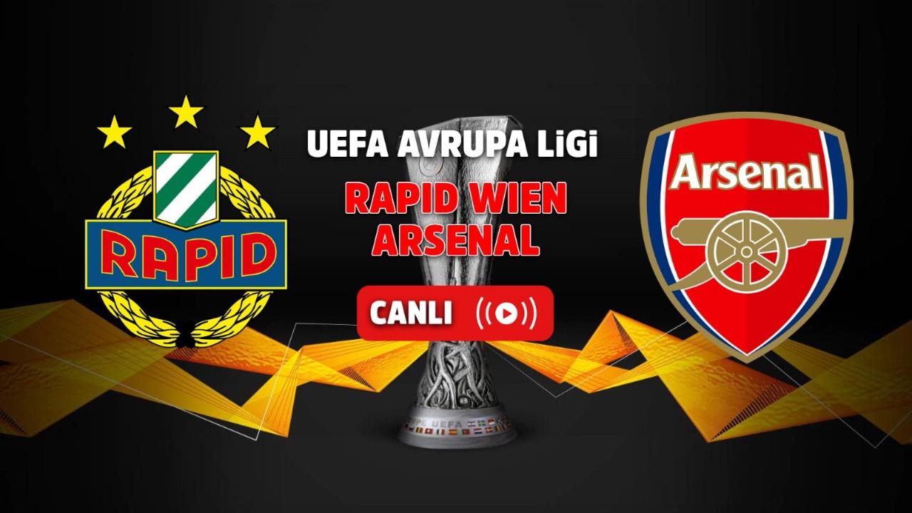 Rapid Wien- Arsenal Canlı