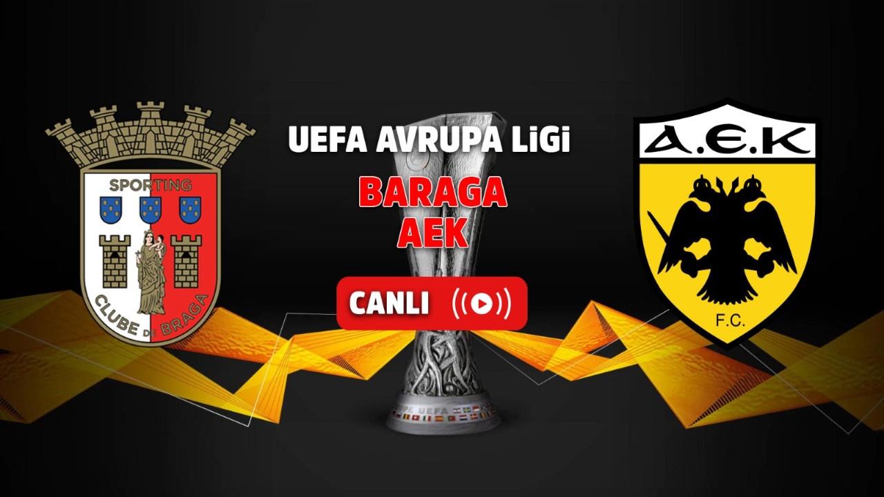 Braga - AEK Canlı