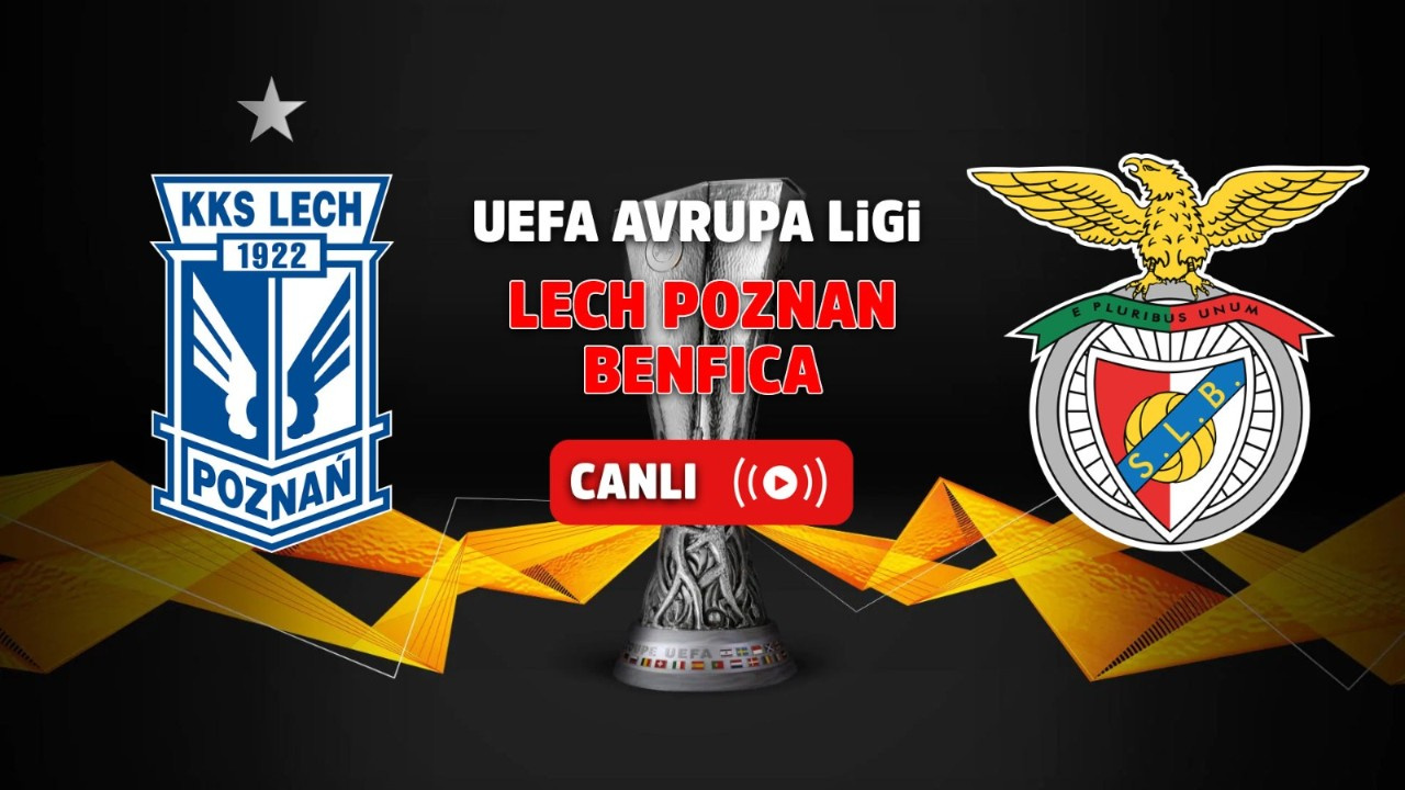 Lech Poznan - Benfica Canlı