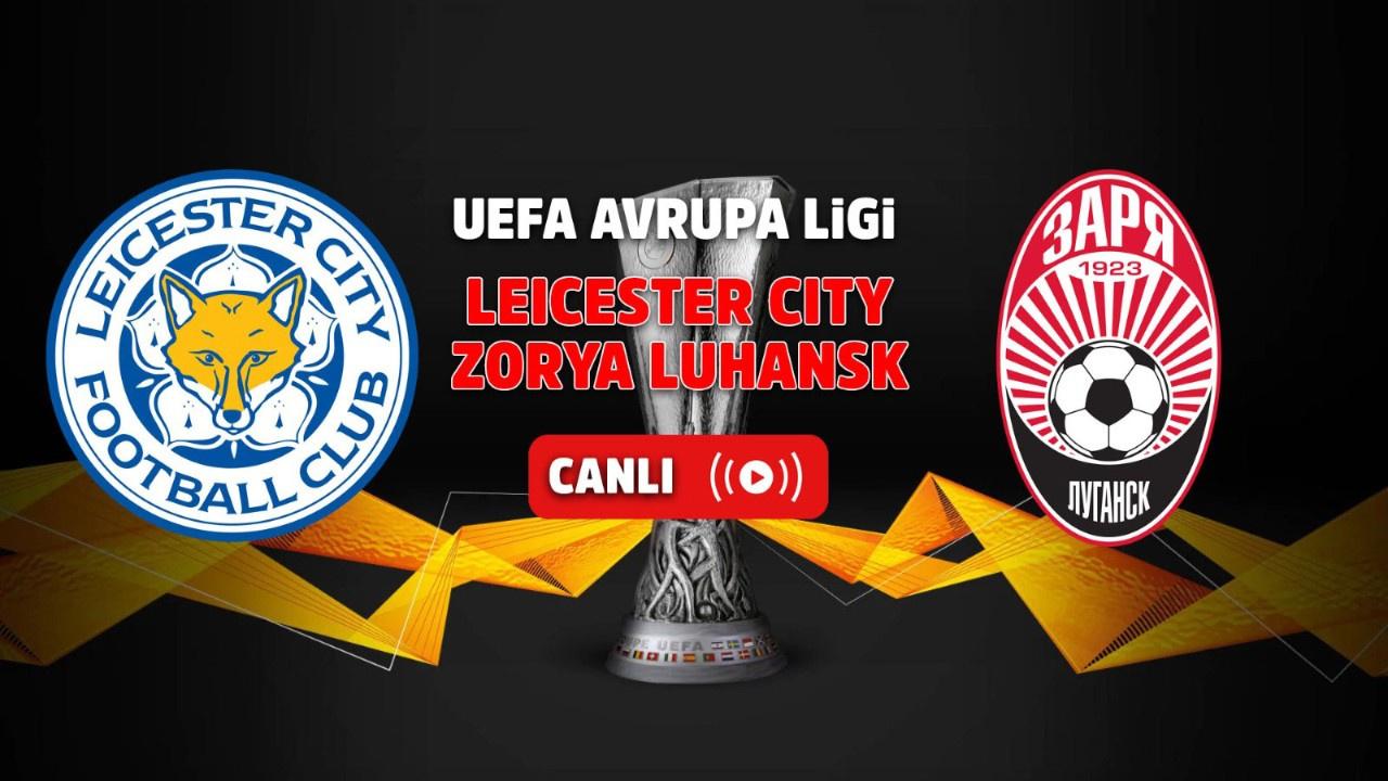 Leicester City- Zorya Luhansk Canlı