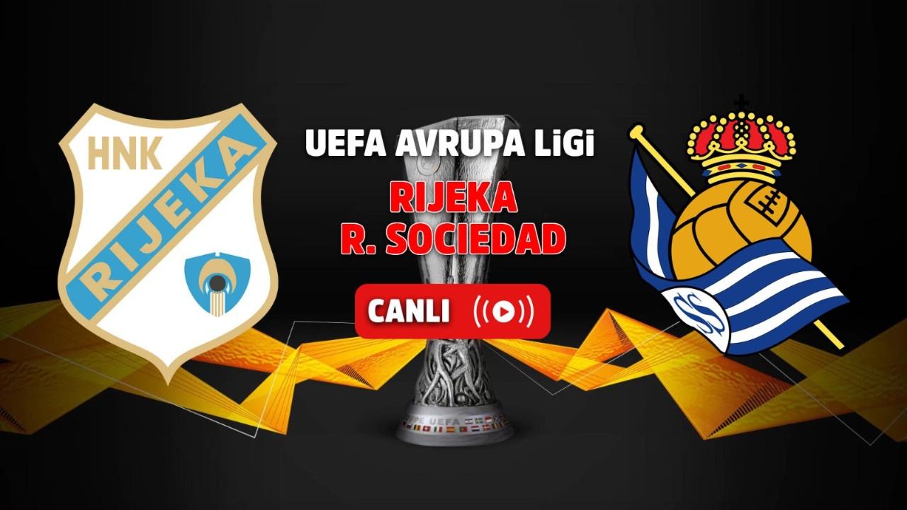 Rijeka- Real Sociedad Canlı