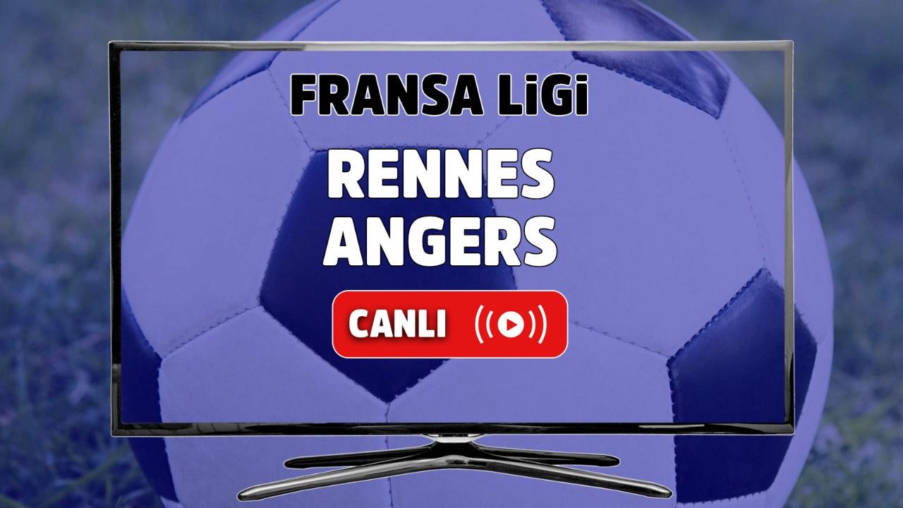 Rennes - Angers Canlı