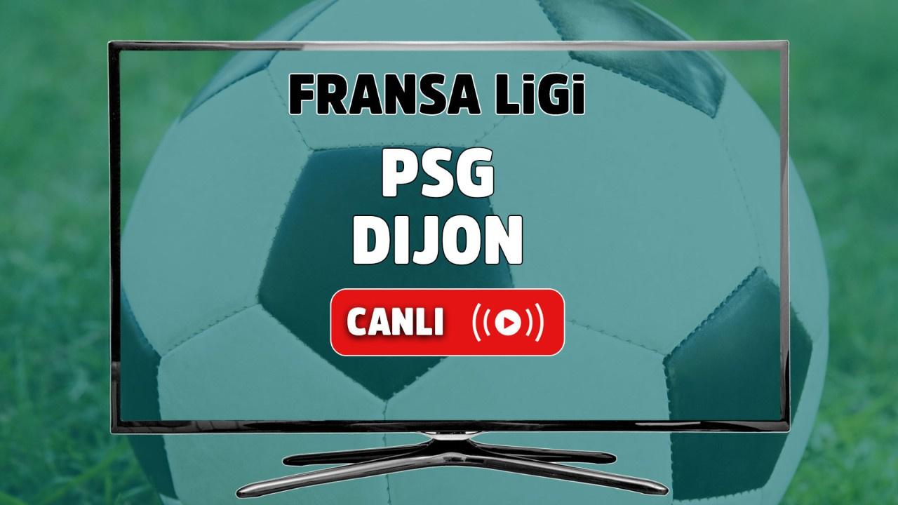 PSG- Dijon Canlı