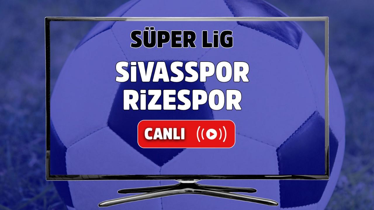 Sivasspor - Çaykur Rizespor Canlı