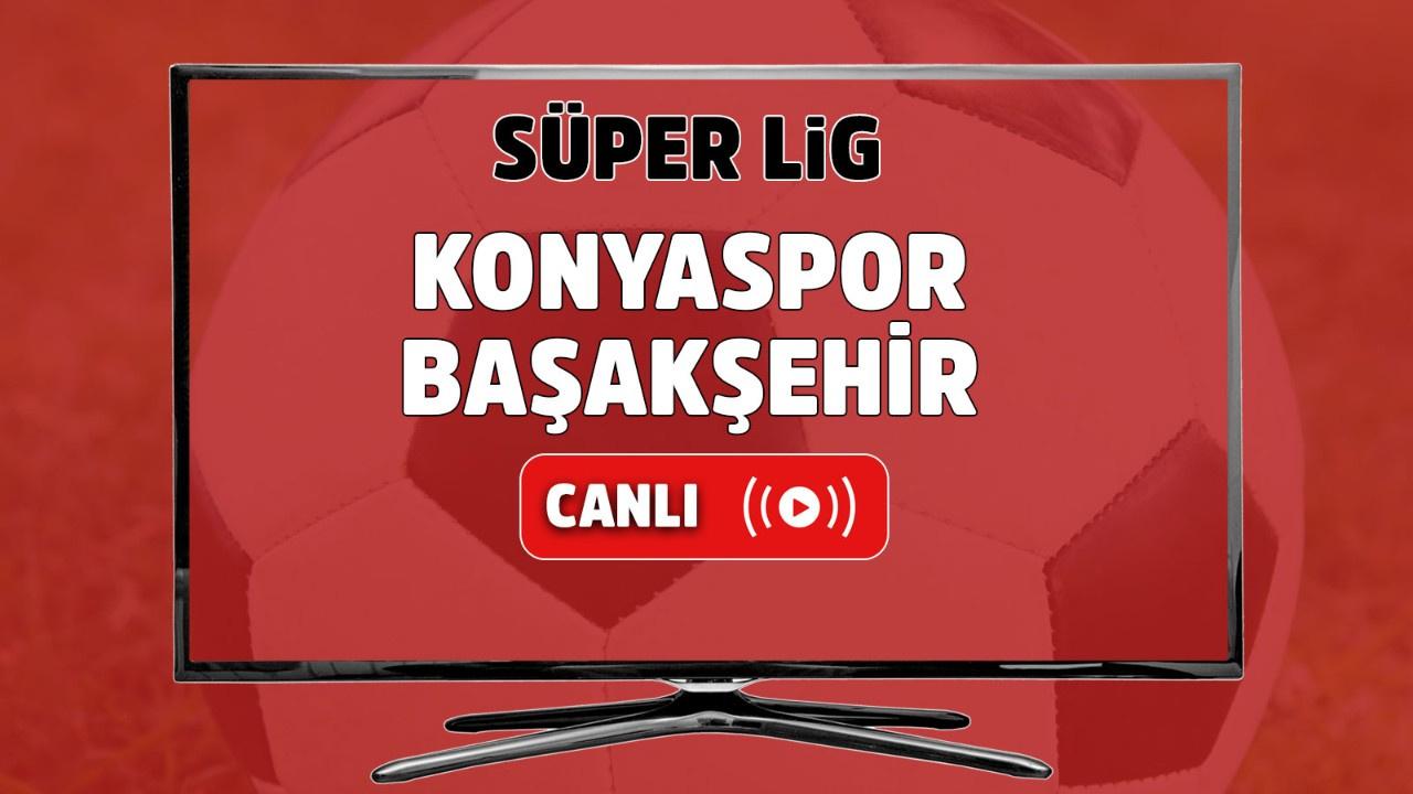 Konyaspor – Başakşehir Canlı
