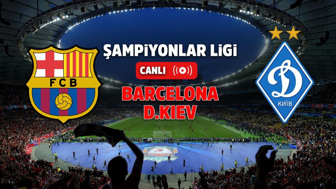 Barcelona – Dinamo Kiev Canlı
