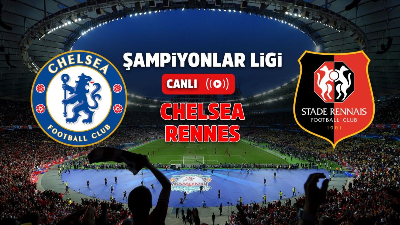 Chelsea – Rennes Canlı