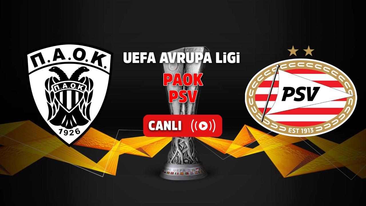 PAOK – PSV Canlı