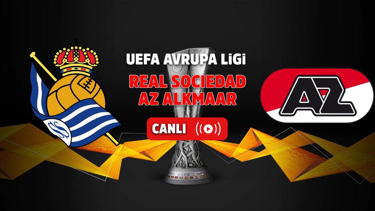 Real Sociedad –AZ Alkmaar Canlı