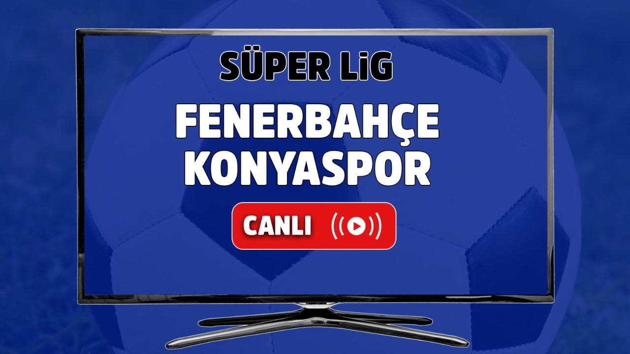 Fenerbahçe – Konyaspor Canlı
