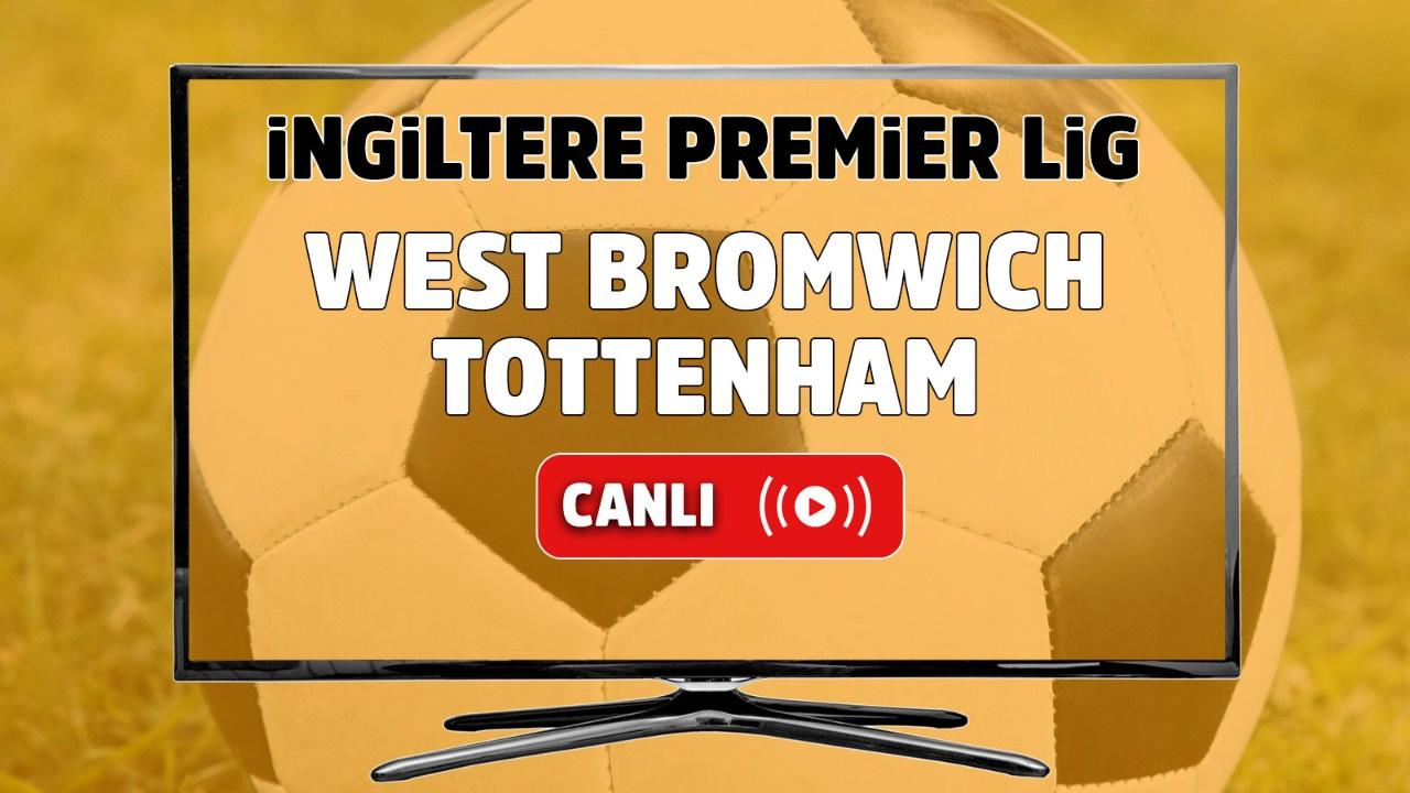 West Bromwich - Tottenham Canlı