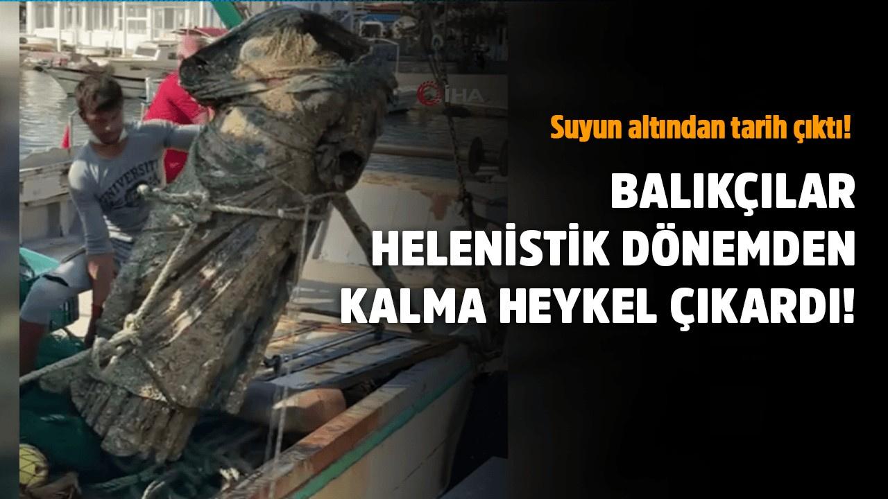 Balıkçıların ağına bu kez heykel takıldı
