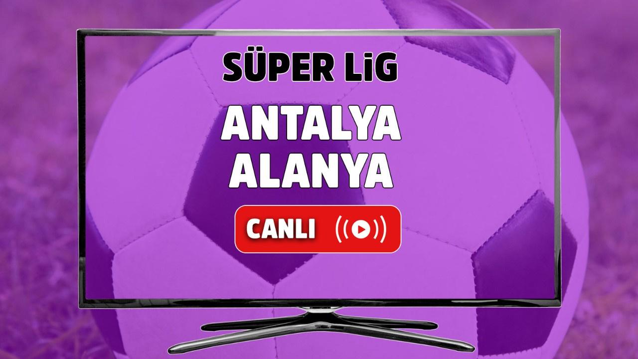 Antalyaspor – Alanyaspor Canlı