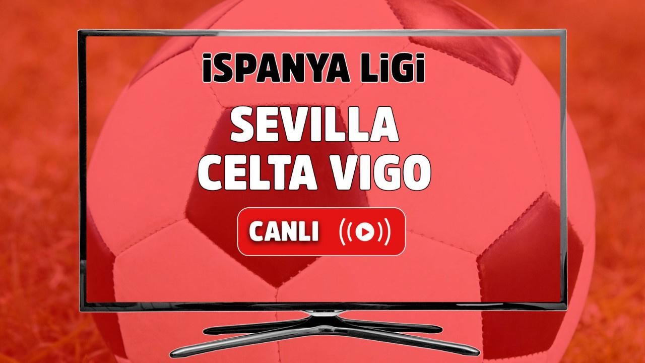 Sevilla – Celta Vigo Canlı