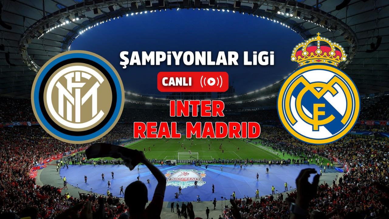 Inter – Real Madrid Canlı