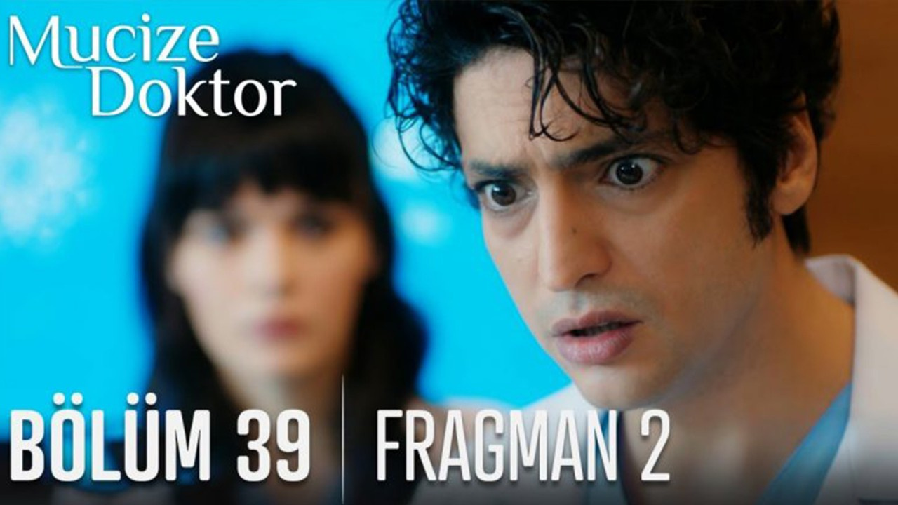 Mucize Doktor dizisi 39. Bölüm 2. Fragmanı izle