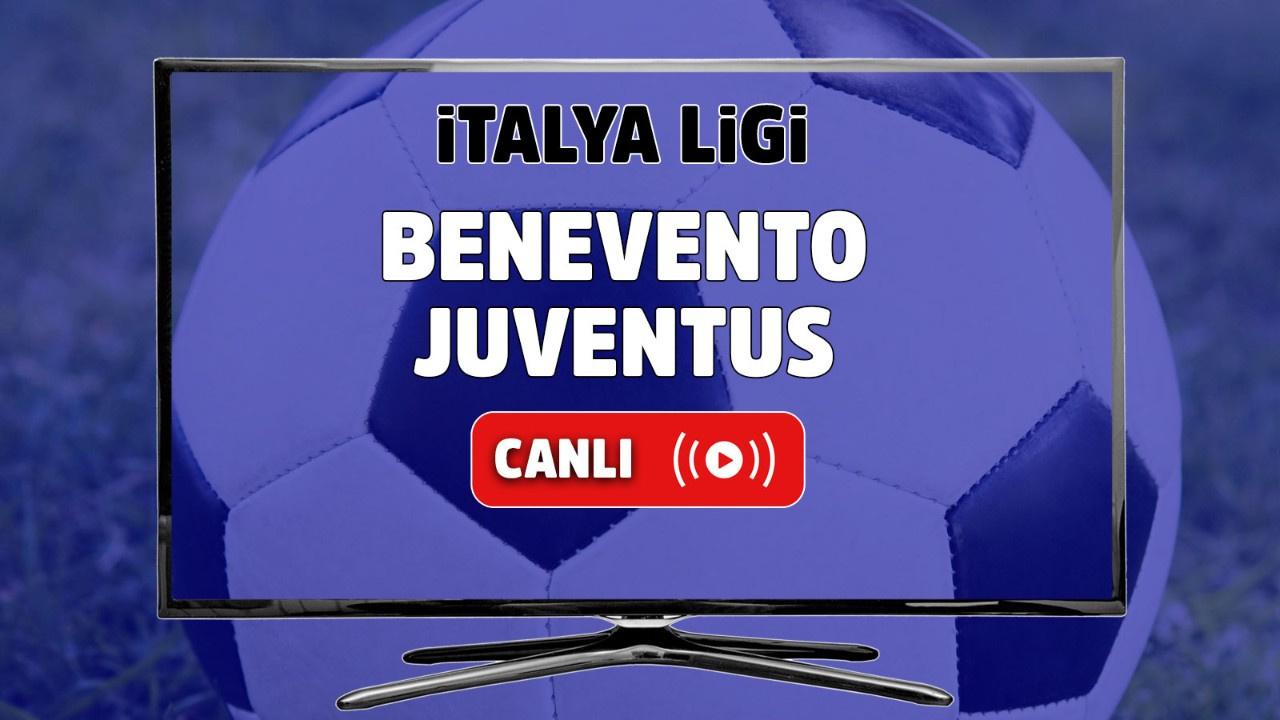 Benevento - Juventus Canlı
