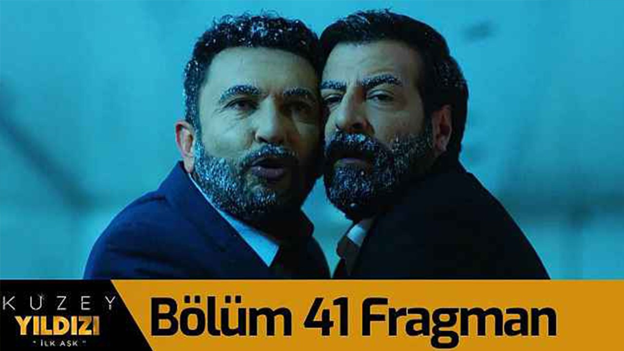 Kuzey Yıldızı İlk Aşk dizisi 41. Bölüm Fragman