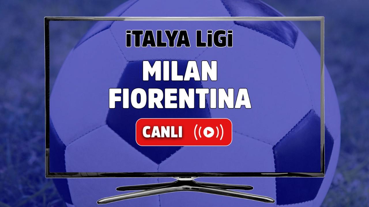 Milan - Fiorentina Canlı