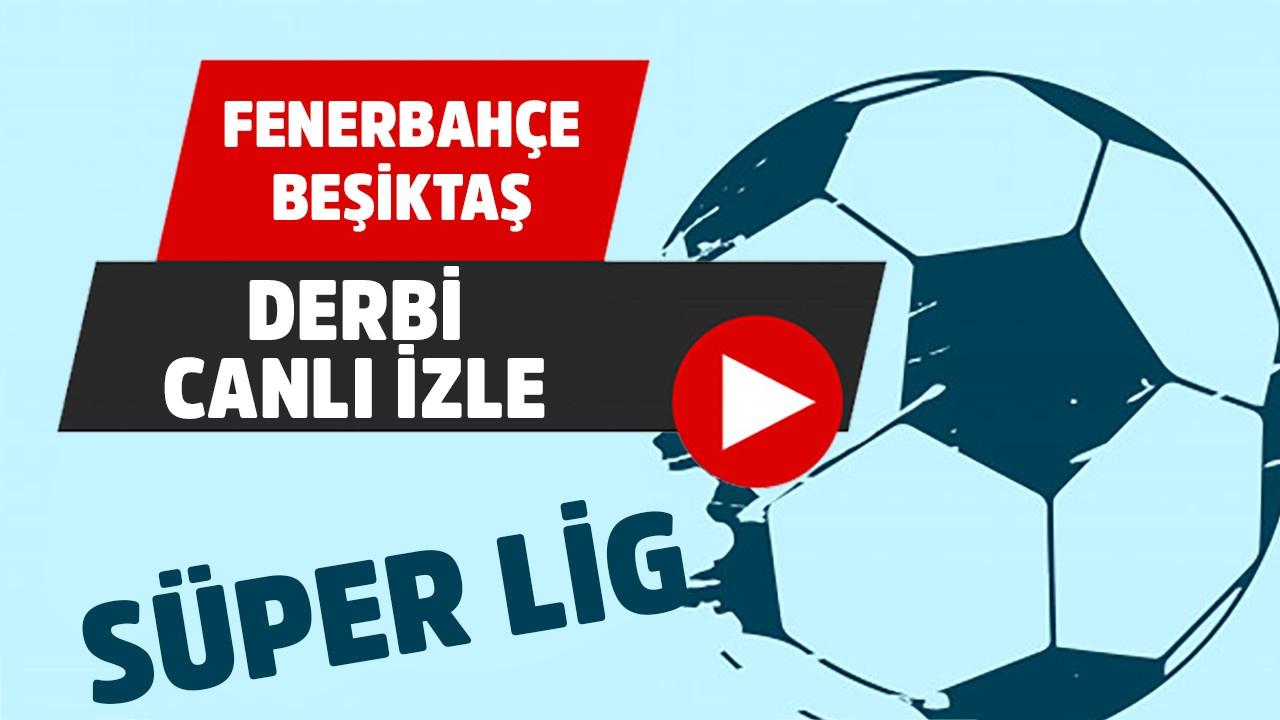 CANLI Fenerbahçe – Beşiktaş