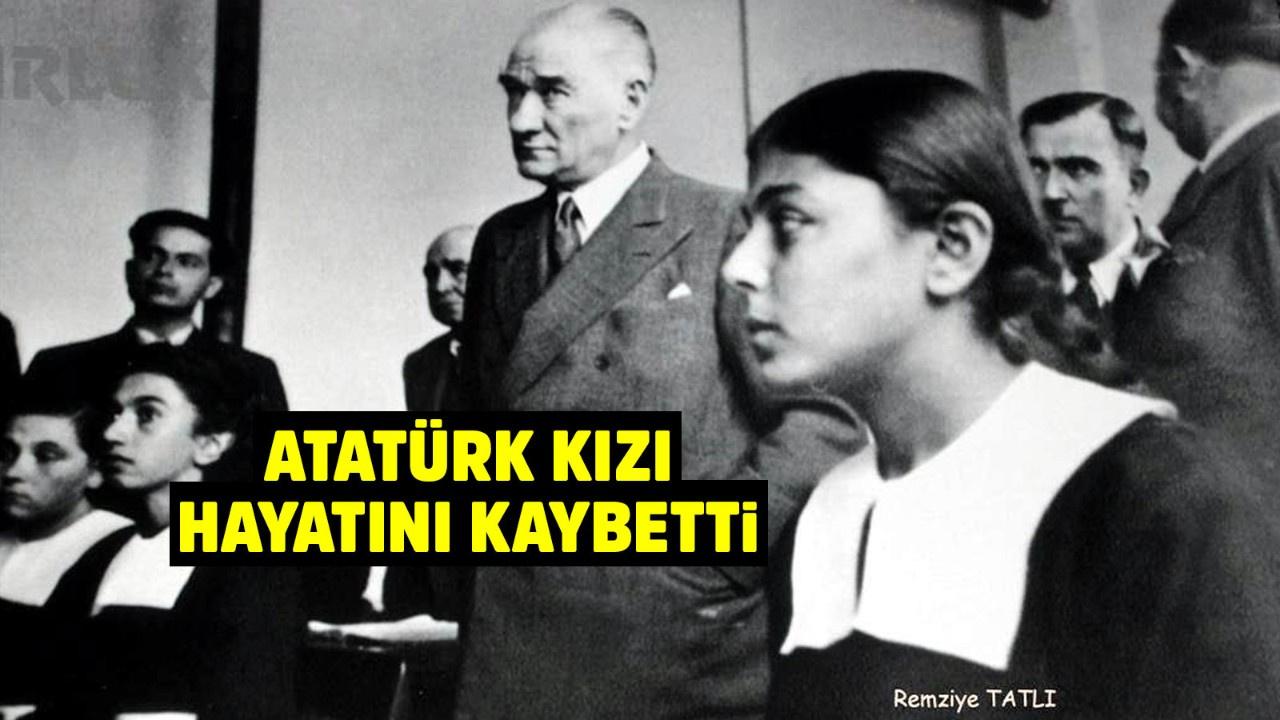 Atatürk'ün yanındaki kız hayatını kaybetti