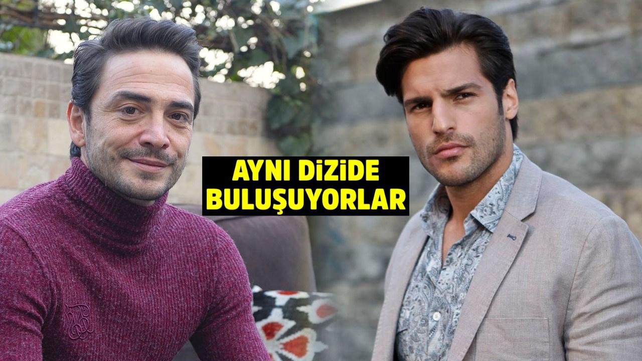 Ahmet Kural ve Serkan Çayoğlu aynı dizide