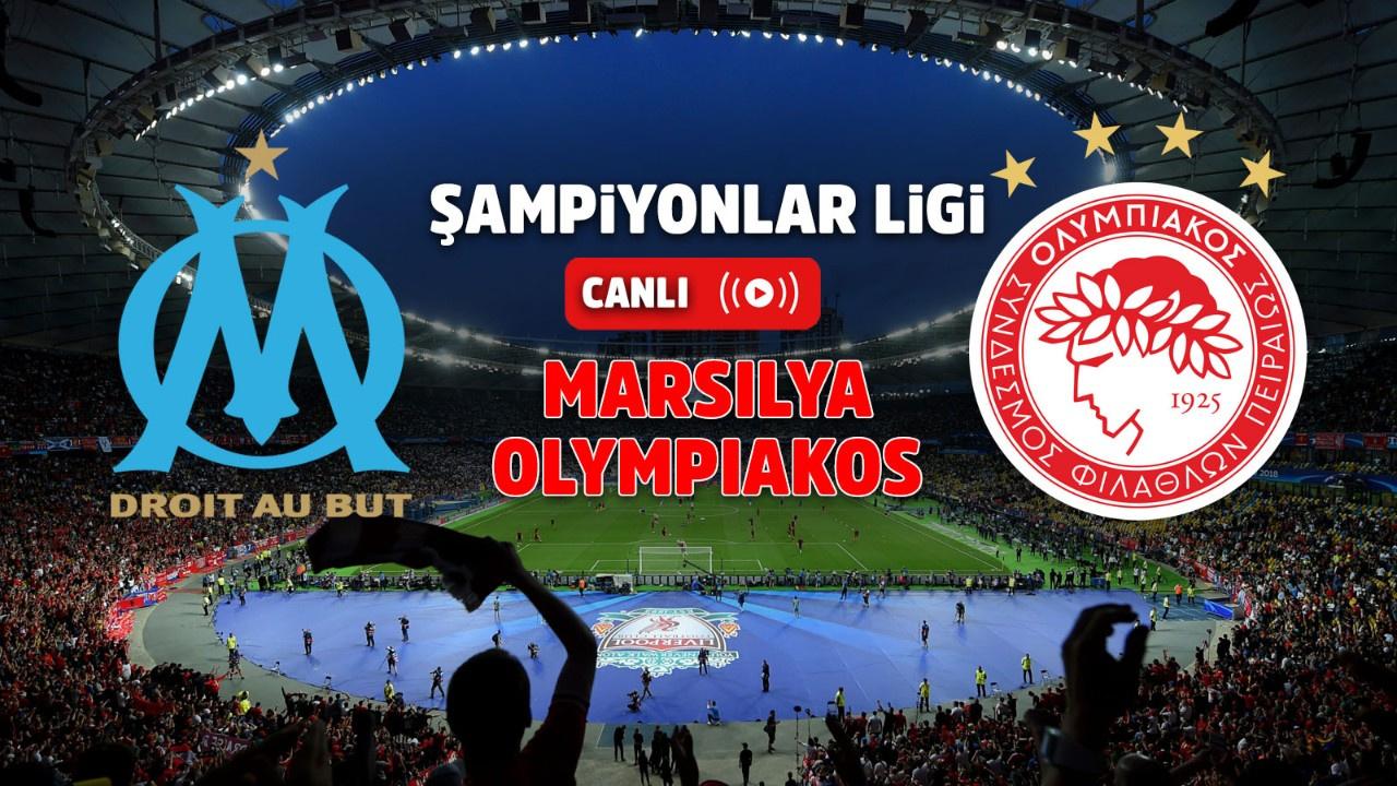 Marsilya – Olympiakos Canlı
