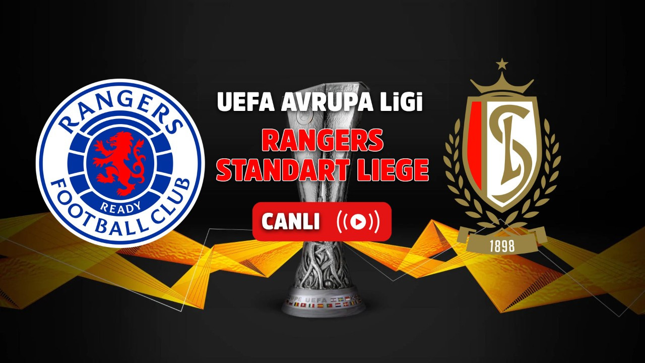 Rangers – Standard Liege Canlı