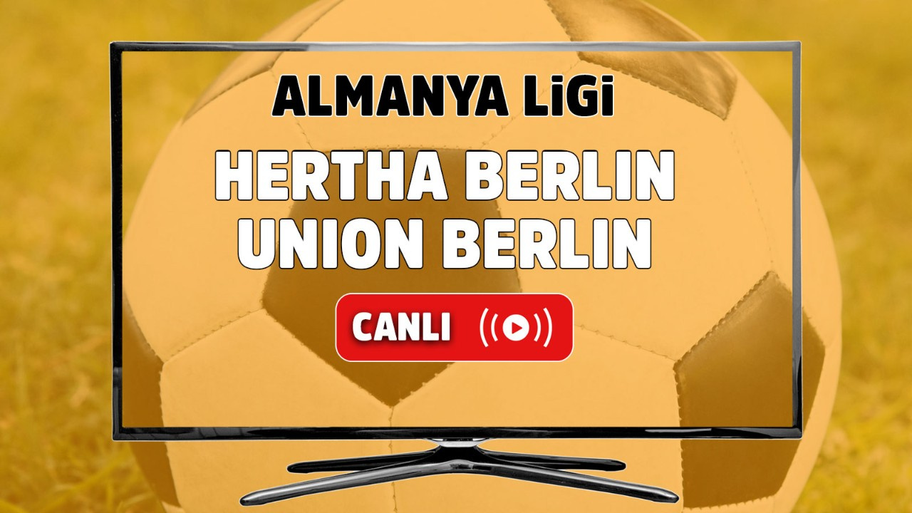 Hertha Berlin – Union Berlin Canlı
