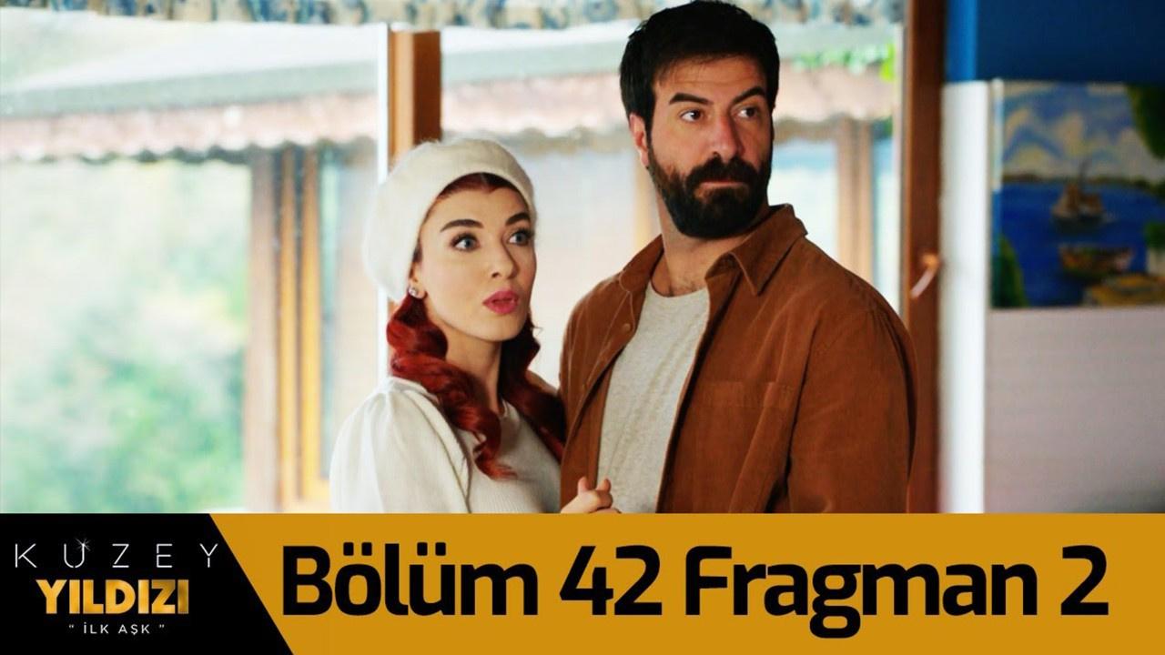 Kuzey Yıldızı İlk Aşk dizisi 42. Bölüm 2. Fragmanı