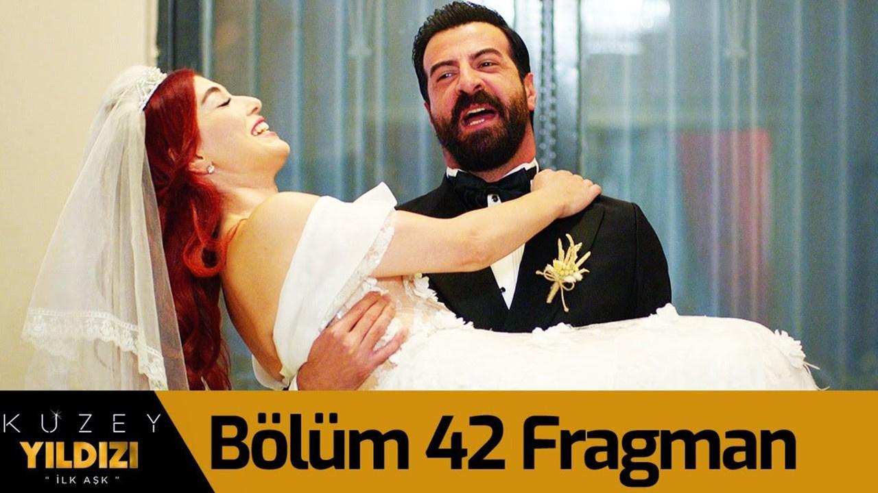 Kuzey Yıldızı İlk Aşk dizisi 42. Bölüm Fragmanı