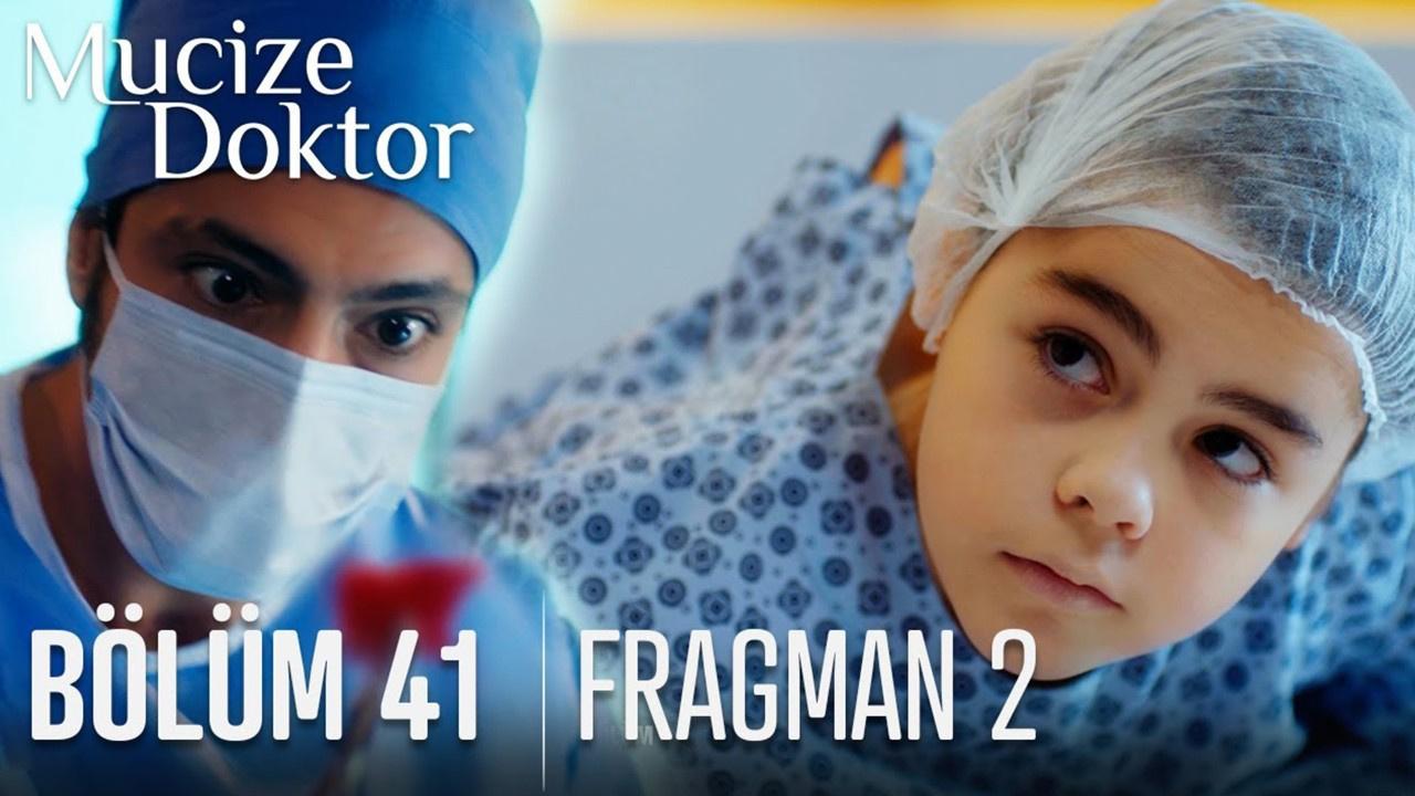 Mucize Doktor dizisi 41. Bölüm 2. Fragmanı izle!