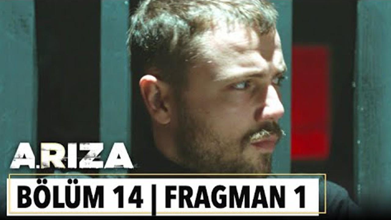 Arıza dizisi 14. Bölüm Fragmanı izle!