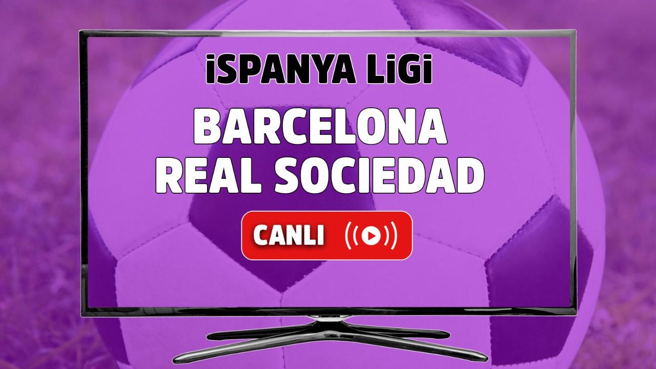 Barcelona - Real Sociedad Canlı