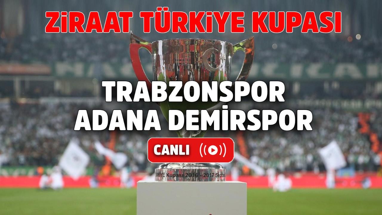 Trabzonspor – Adana Demirspor Canlı