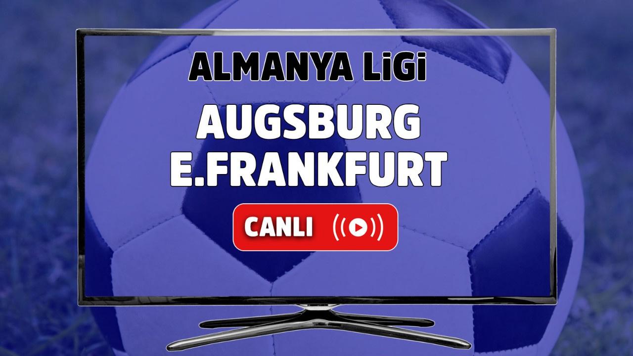 Augsburg – E.Frankfurt Canlı