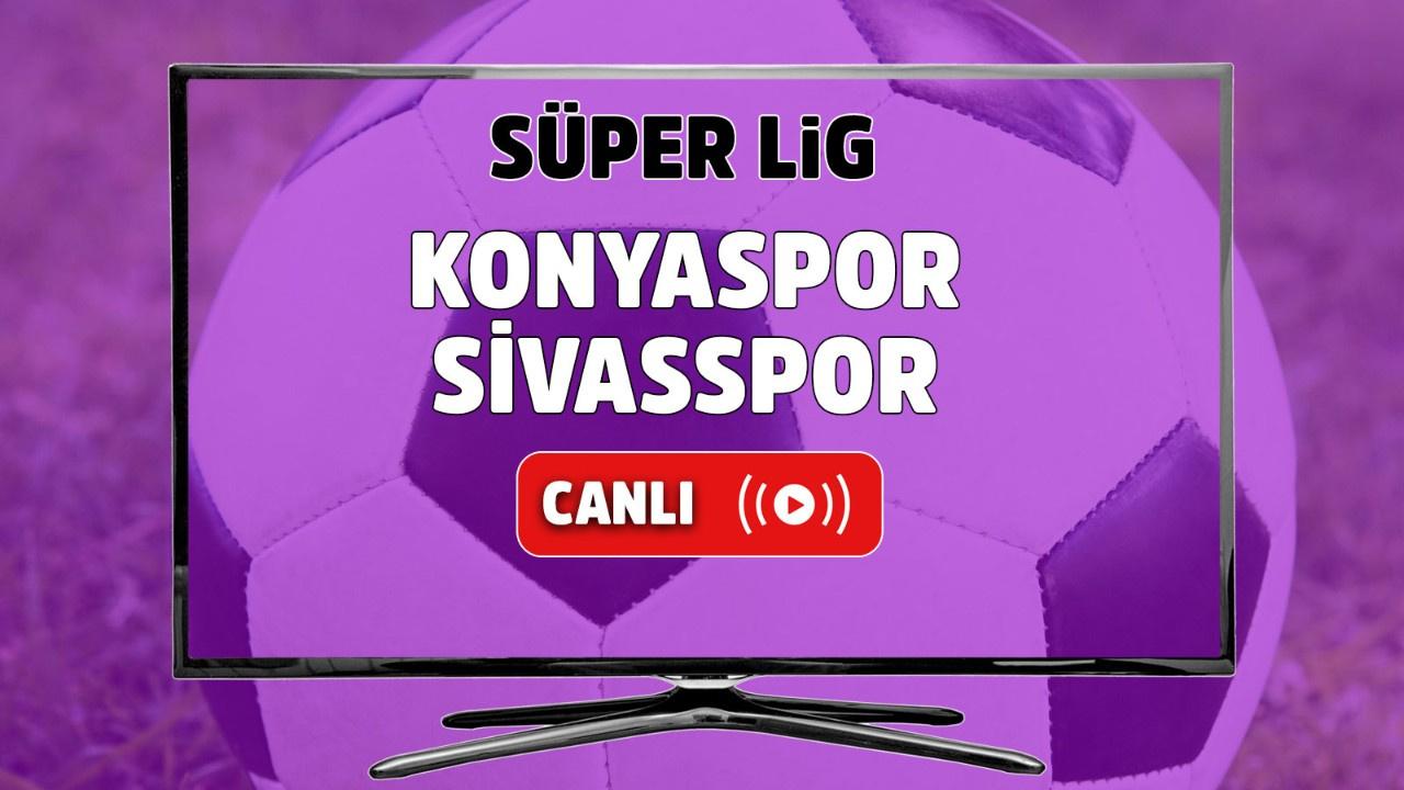 Konyaspor – Sivasspor Canlı