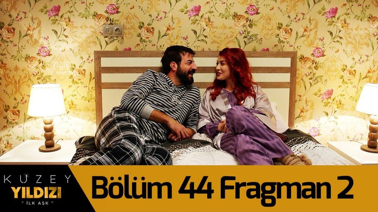 Kuzey Yıldızı İlk Aşk dizisi 44. Bölüm 2. Fragmanı