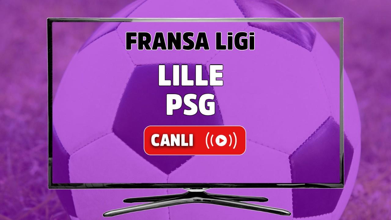 Lille - PSG Canlı