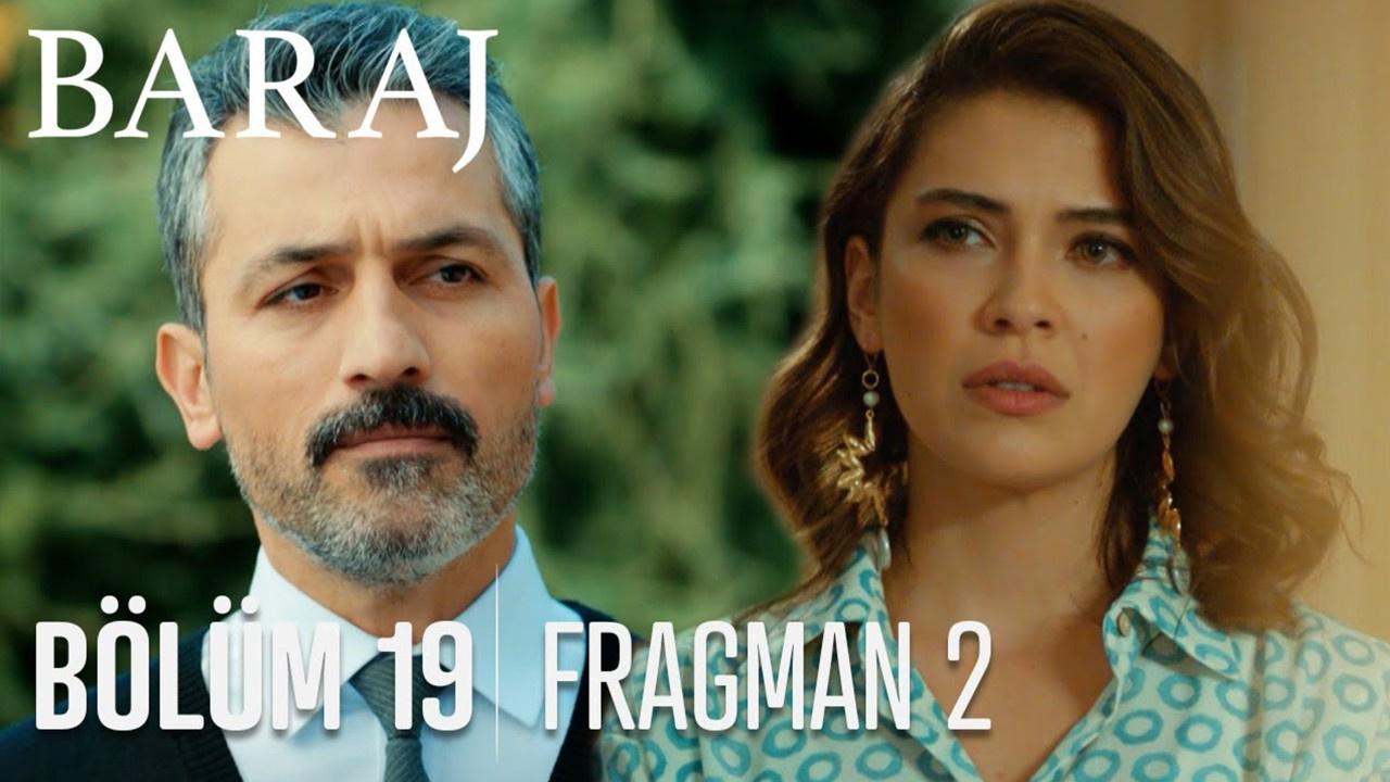 Baraj dizisi 19. Bölüm 2. Fragmanı yayınlandı!