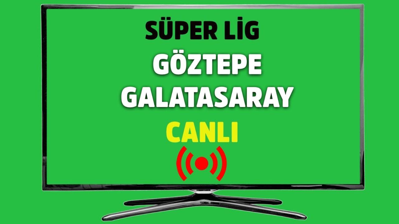 CANLI Galatasaray - Göztepe
