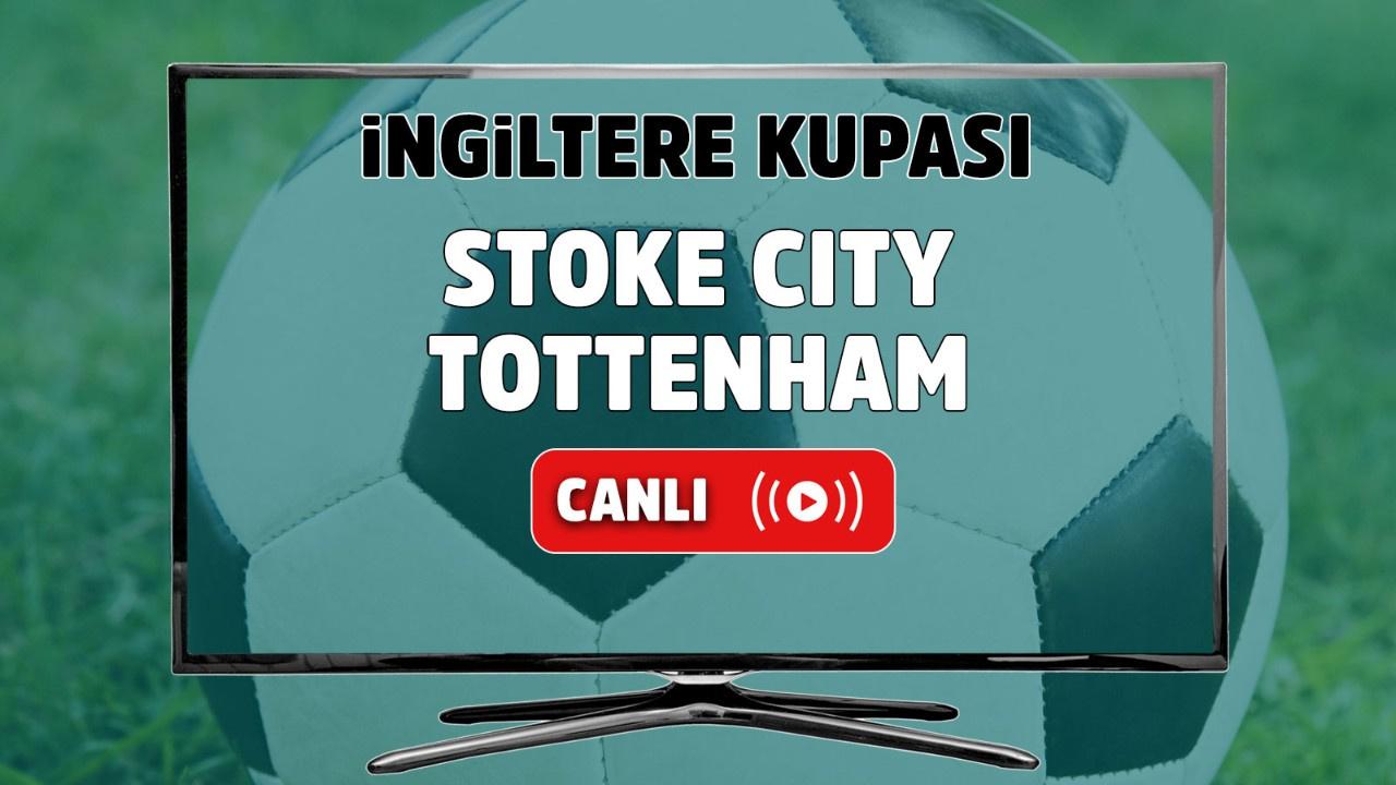 Stoke City – Tottenham Maçı Canlı