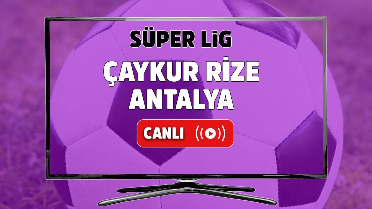 Çaykur Rizespor – Antalyaspor Canlı