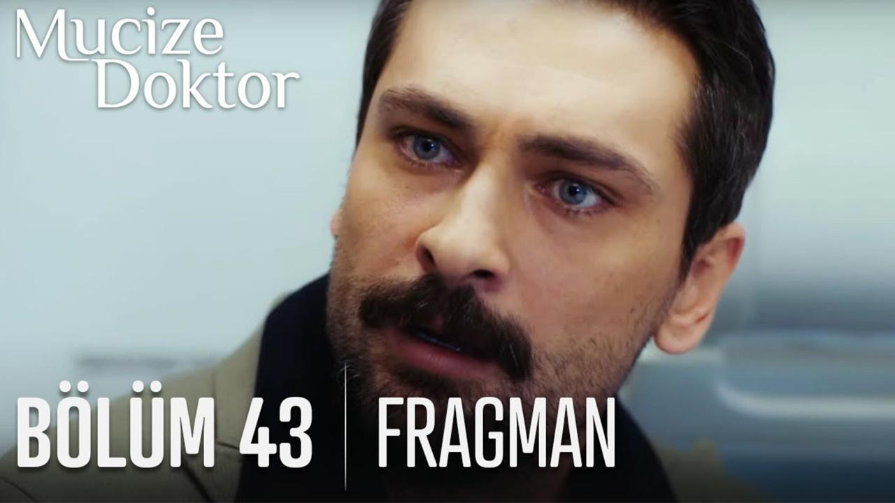 Mucize Doktor dizisi 43. Bölüm Fragmanı izle