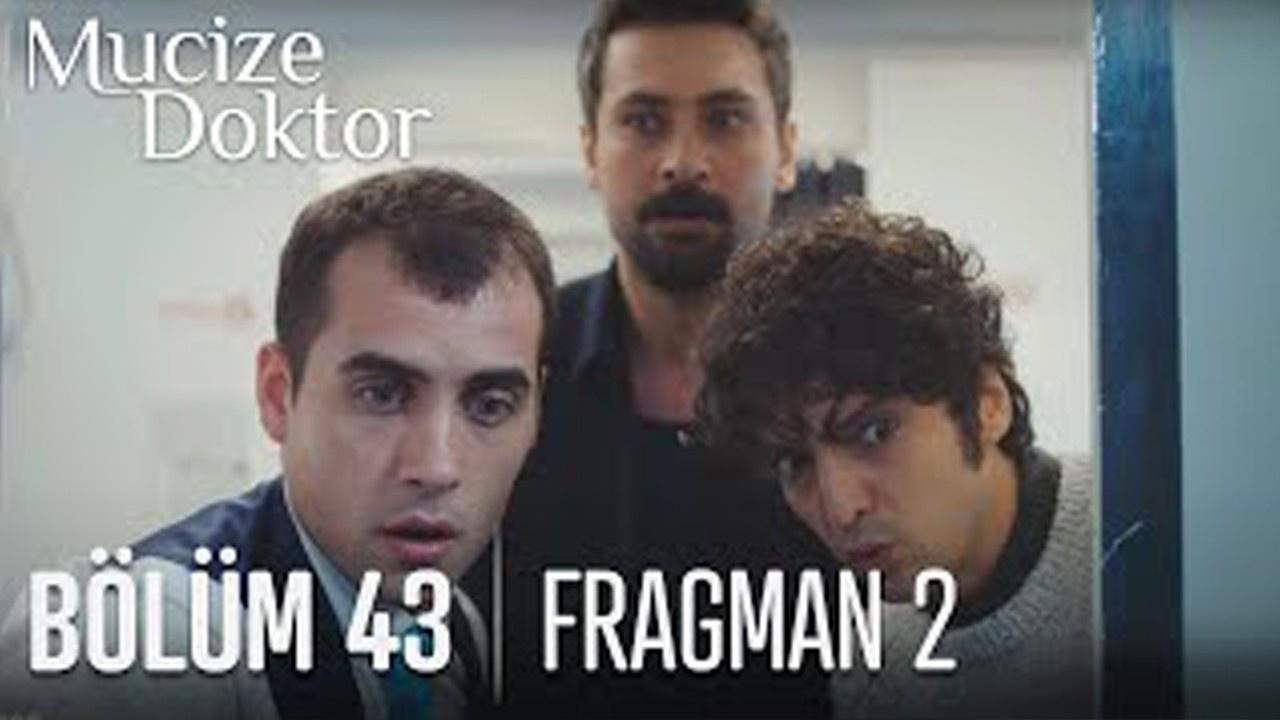 Mucize Doktor dizisi 43. Bölüm 2. Fragmanı yayında